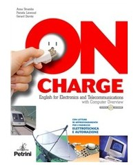 on-charge---english-for-electronics-and-telecommunications-ith-computer-over-versione-b--cd-rom